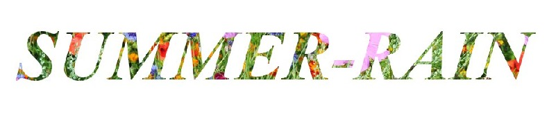 Summer-r▲in