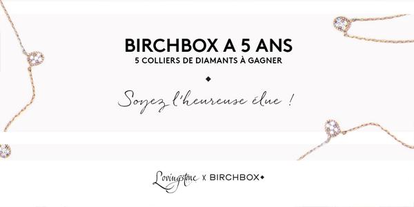 http://birchbox.fr/lovingstone