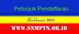 Petunjuk Daftar Bidikmisi 2013