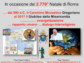 ... un percorso Gregoriano da Canterbury a Roma 327 ore 1669 Km per Gerusalemme 973 ore 5076 km