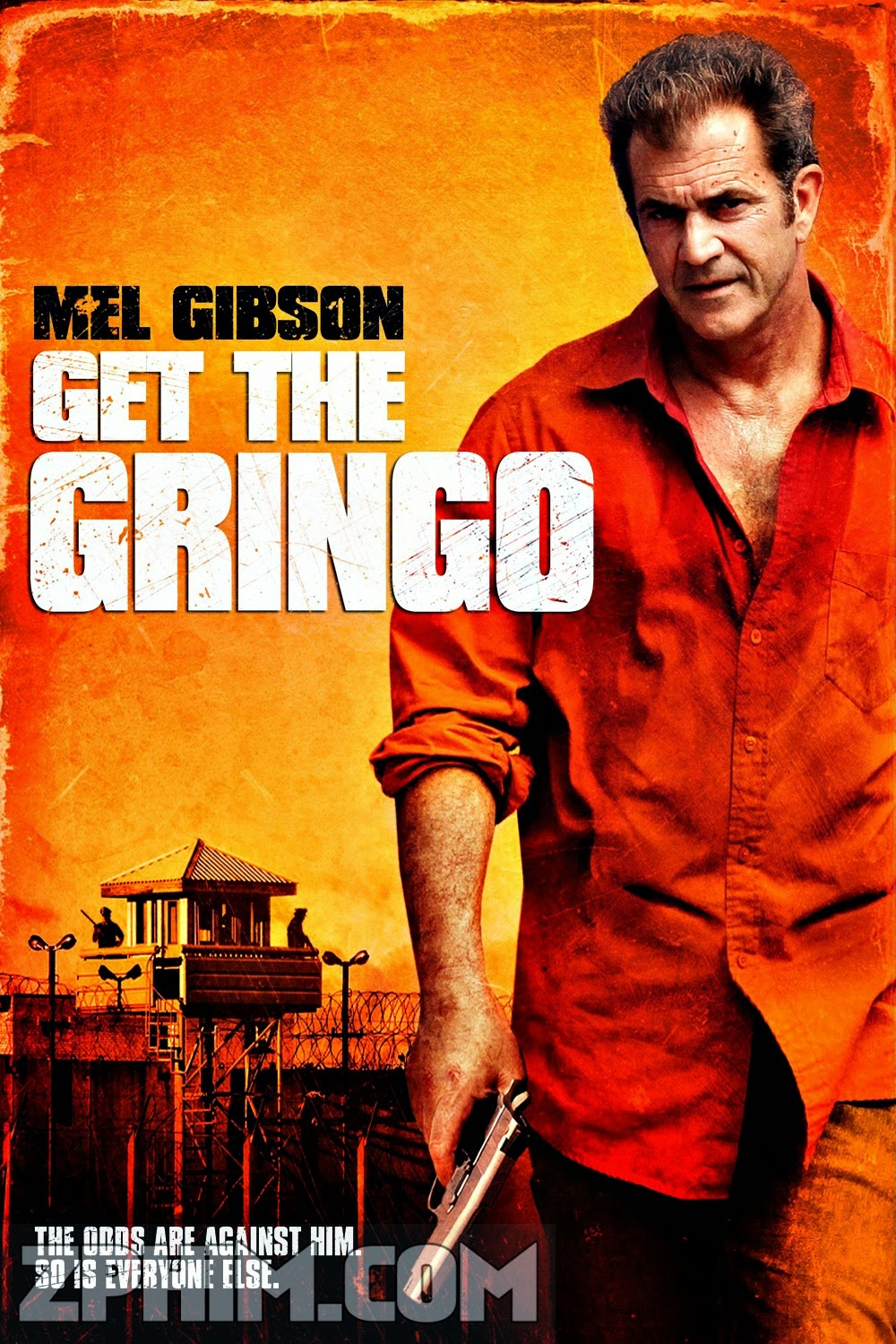 Học Để Sống - Get The Gringo (2012) Poster