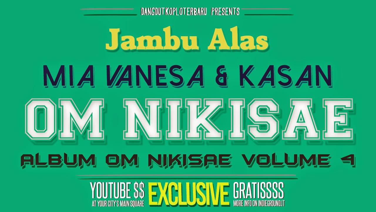 Download Lagu Jambu Alas Sodiq Monat Lagu MP3, Video MP4 ...