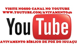 Canal do Avivamento de Foz no Youtube