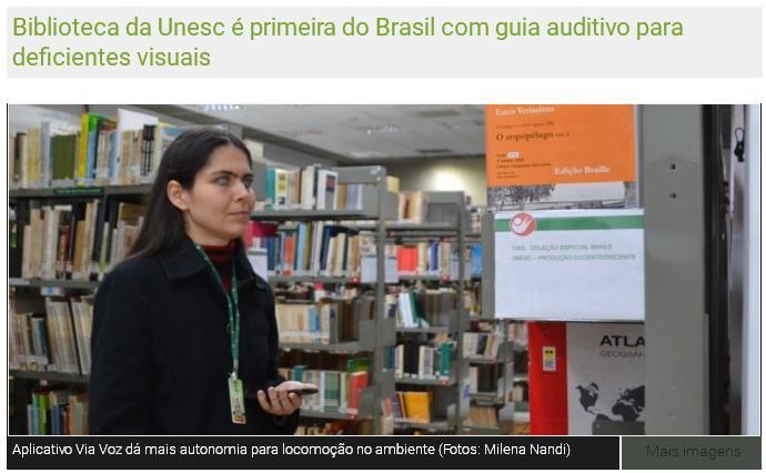 Biblioteca da Unesc é primeira do Brasil com guia auditivo para deficientes visuais
