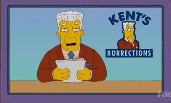 Kent's Korrections Simpsons Brockman corrects himself