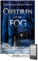 YOU HAVE 10 SECONDS TO MAKE A DECISION: Let A Kidnapper Take Your Child, Or Watch Your Son Die. Choose! That's what bestselling author Sadie O'Connell faces in our eBook of the Day: Cheryl Kaye Tardif's thriller Children of the Fog – Just $1.99 on Kindle.