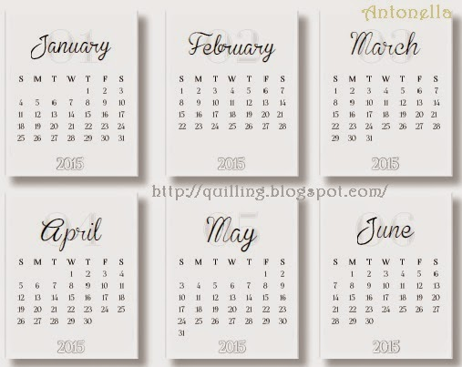 Free 2015 Calendar from Antonella at http://quilling.blogspot.com/