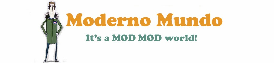Moderno Mundo - It's a MOD, MOD world!