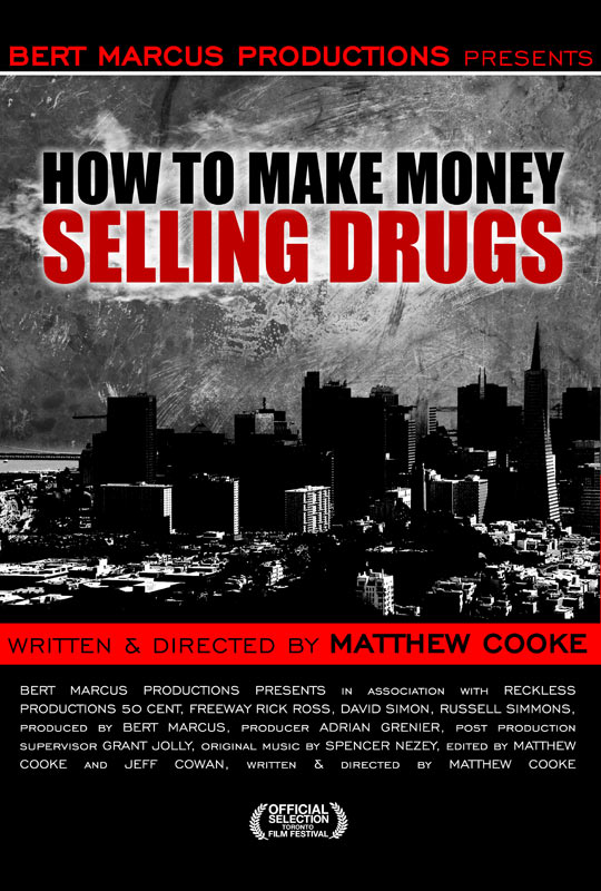 How to make money selling drugs free online stream hd