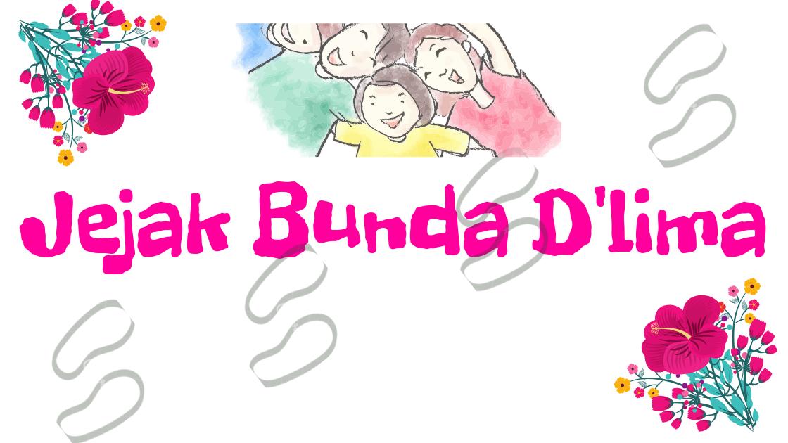 Parenting Blogger Medan - Jejak Bunda