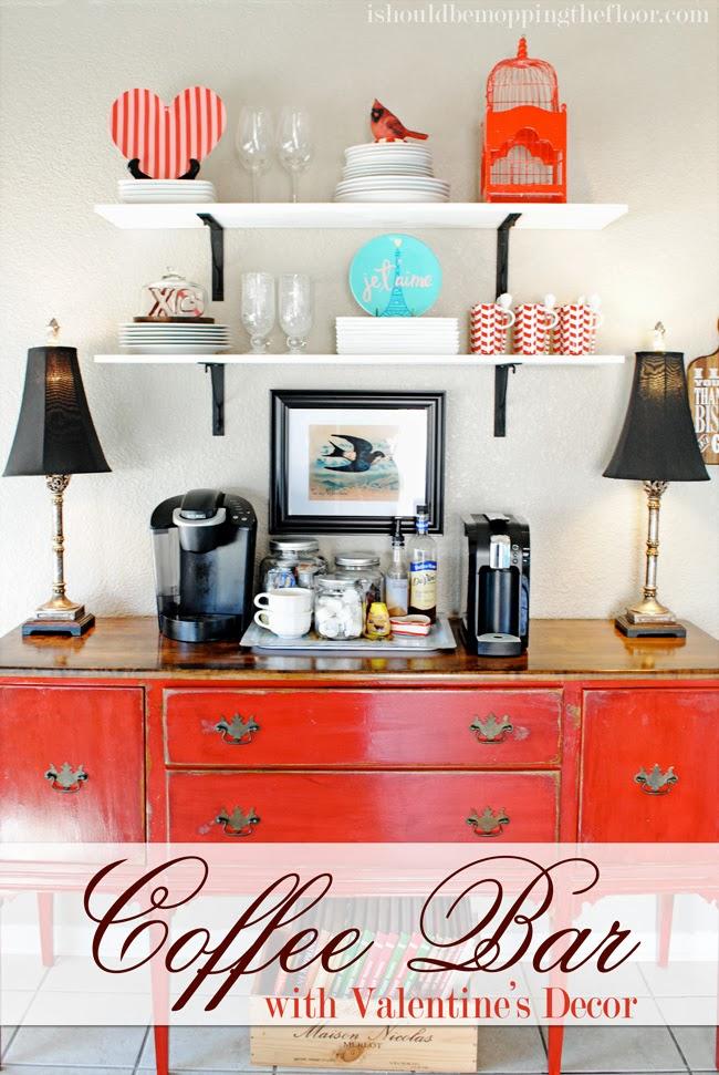 creating a simple coffee bar plus valentine 39 s decor too
