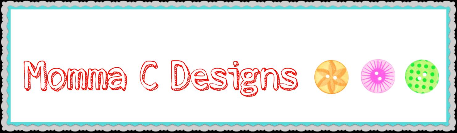 Momma C Designs