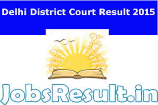 Delhi District Court Result 2015
