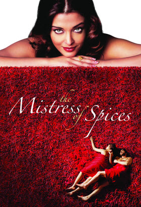 Poster Of The Mistress of Spices (2005) In Hindi English Dual Audio 300MB Compressed Small Size Pc Movie Free Download Only At worldfree4u.com