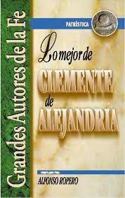 Lo mejor de Clemente de Alejandría.
