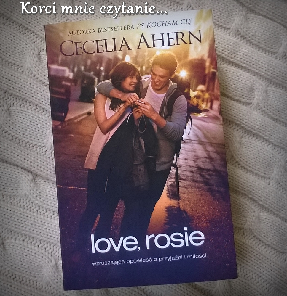 """Cecelia Ahern """"Love, Rosie"""""""