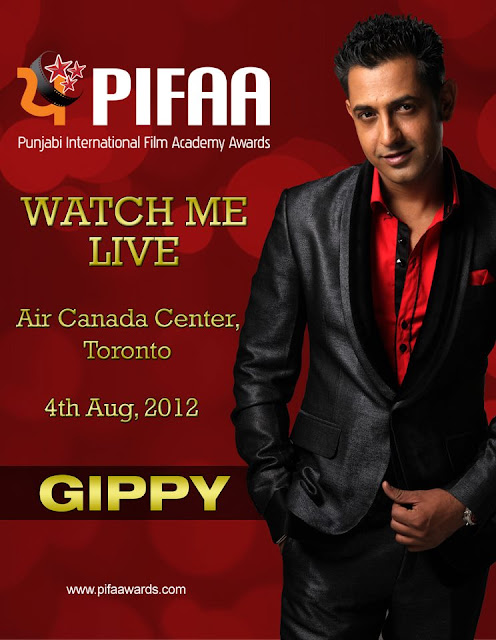 Watch GIPPY GREWAL LIVE at PIFA Awards on 4th August 2012