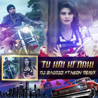 Tu+Hai+Kay+Nai+Dj+Baggio+Ft+Neon+Remix