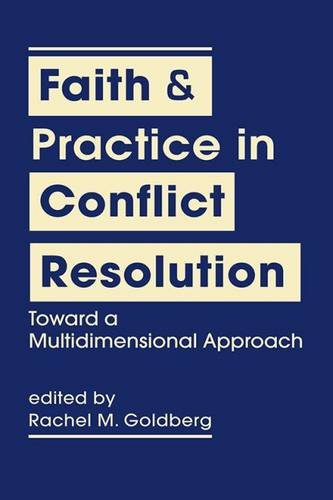 NEW BOOK: FAITH & PRACTICE IN CONFLICT RESOLUTION