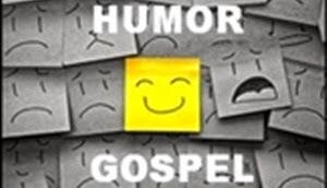 Humor Gospel
