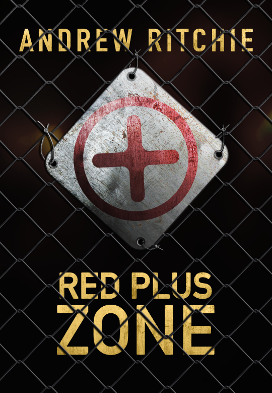 Red Plus Zone - a shattered time novel