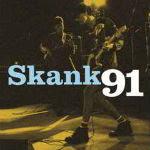 Skank – Skank 91 2012