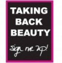 Women: Take Back Our Beauty!