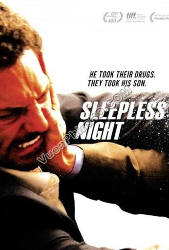 Phim Truy Kích Lúc Nữa Đêm - Sleepless Night