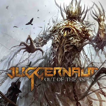 "JUGGERNAUT - ""OUT OF THE ASHES"""