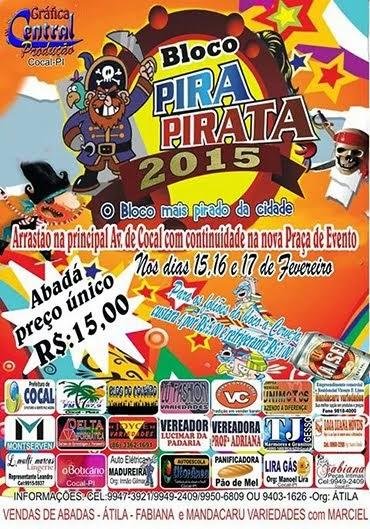BLOCO PIRA-PIRATA- ABADÁ PREÇO ÚNICO R$15. Refrigerante a um R$1,00 e 04 cervejas por R$ 5,00.