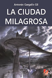 LA CIUDAD MILAGROSA