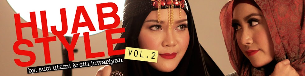 Hijab Style by Suci Utami and Siti Juwariyah