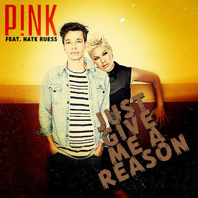 Pink - Just Give Me A Reason (feat. Nate Ruess) Lirik dan Video