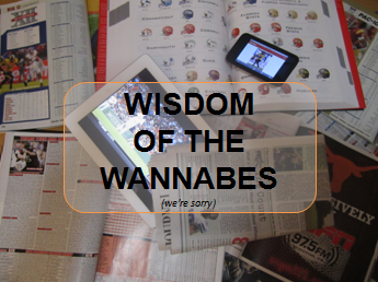 Wisdom of the Wannabes
