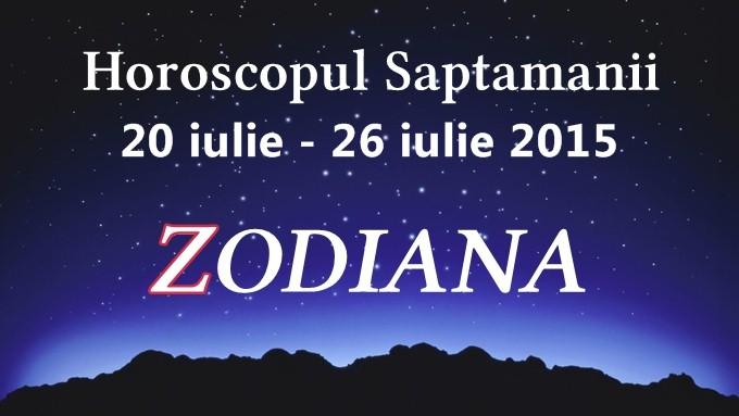 horoscop saptamanal iulie zodiana