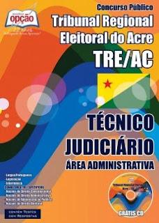 Apostila TRE-AC 2015, Técnico Judiciário - Área Administrativa.