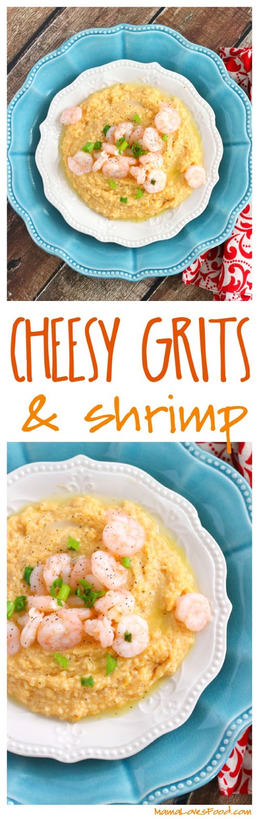 Cheesy Grits and Shrimp