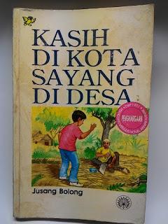 jusang bolong, novel kasih di kota syaang di desa