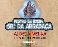 ALDEIA VELHA (AVIS): FESTAS DA SENHORA DA ARRABAÇA