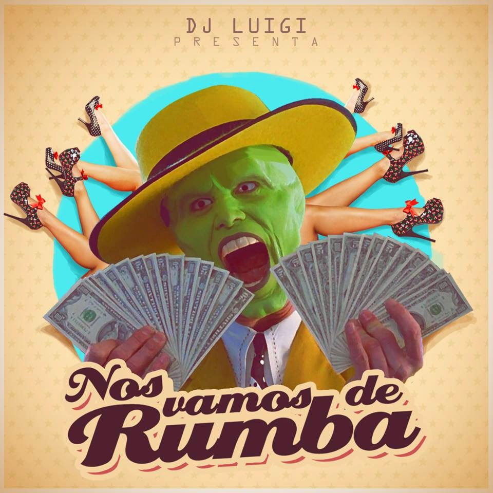 DJ Luigi - ¡Nos Fuimos De Rumba!