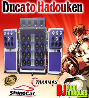 CD Ducato Hadouken (New Pancadão, Eletro Funk, Funk)