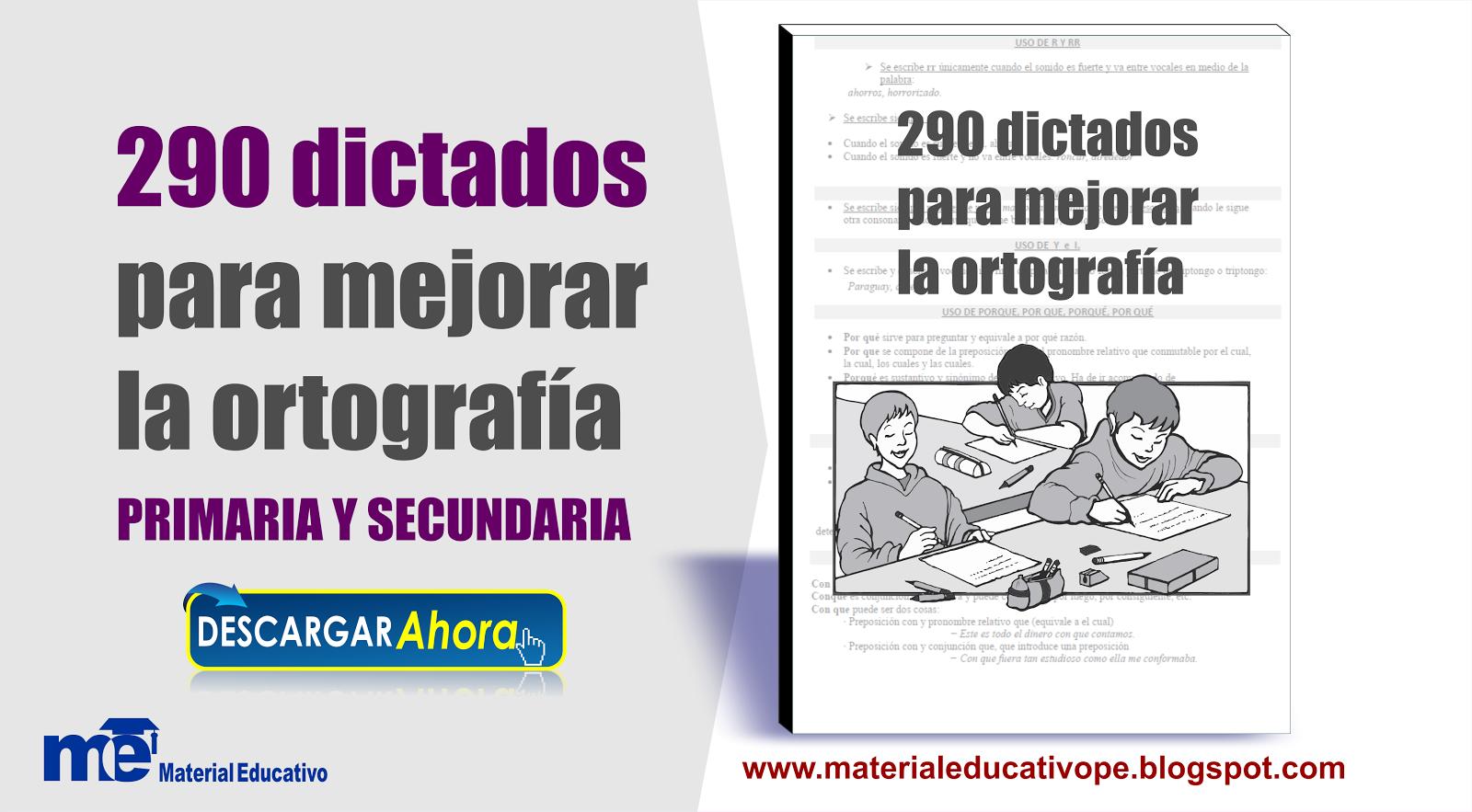 290 dictados para mejorar la ortografía para primaria y secundaria ...