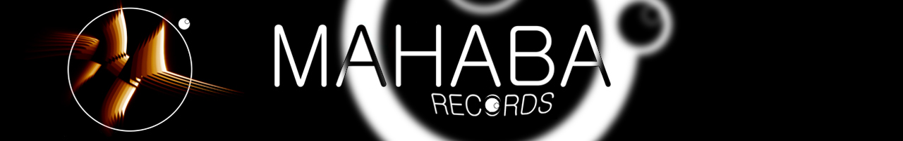 MAHABA RECORDS - Tech House - Deep House - Techno