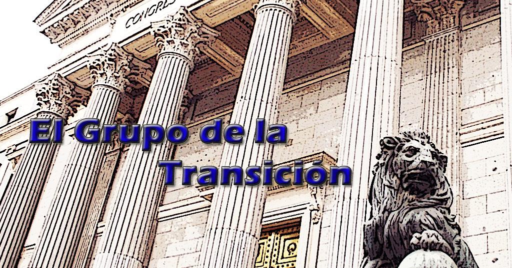 El Grupo de la Transición (Historia)
