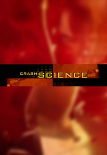 Khoa Học Về Tai Nạn - Crash Science