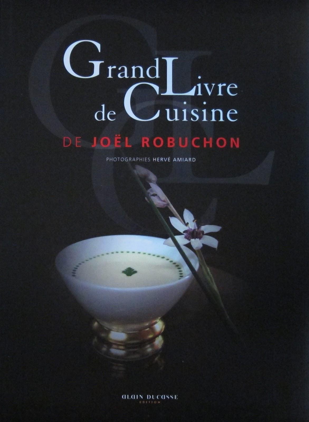 Food For Film Stylists Chef Joel Robuchon S Le Grand Livre