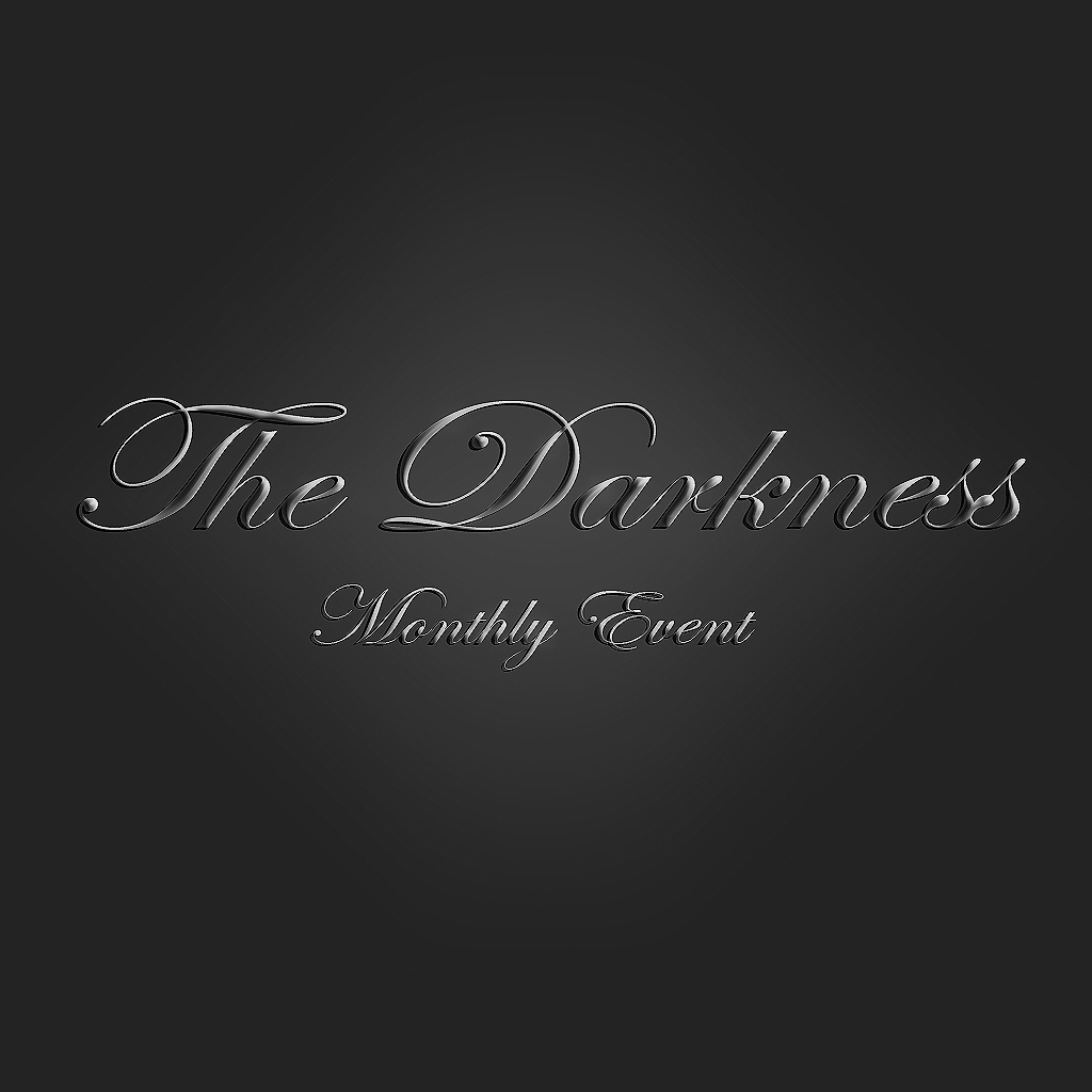**The Darkness Monthly event**