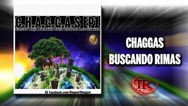 """Chaggas lança o EP """"Buscando Rimas"""""""