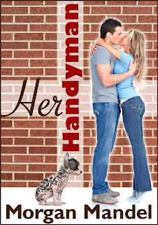 HER HANDYMAN BY MORGAN MANDEL