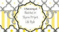SKETCHES IN THYME PROJECT LIFE